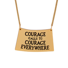 Courage Calls Necklace