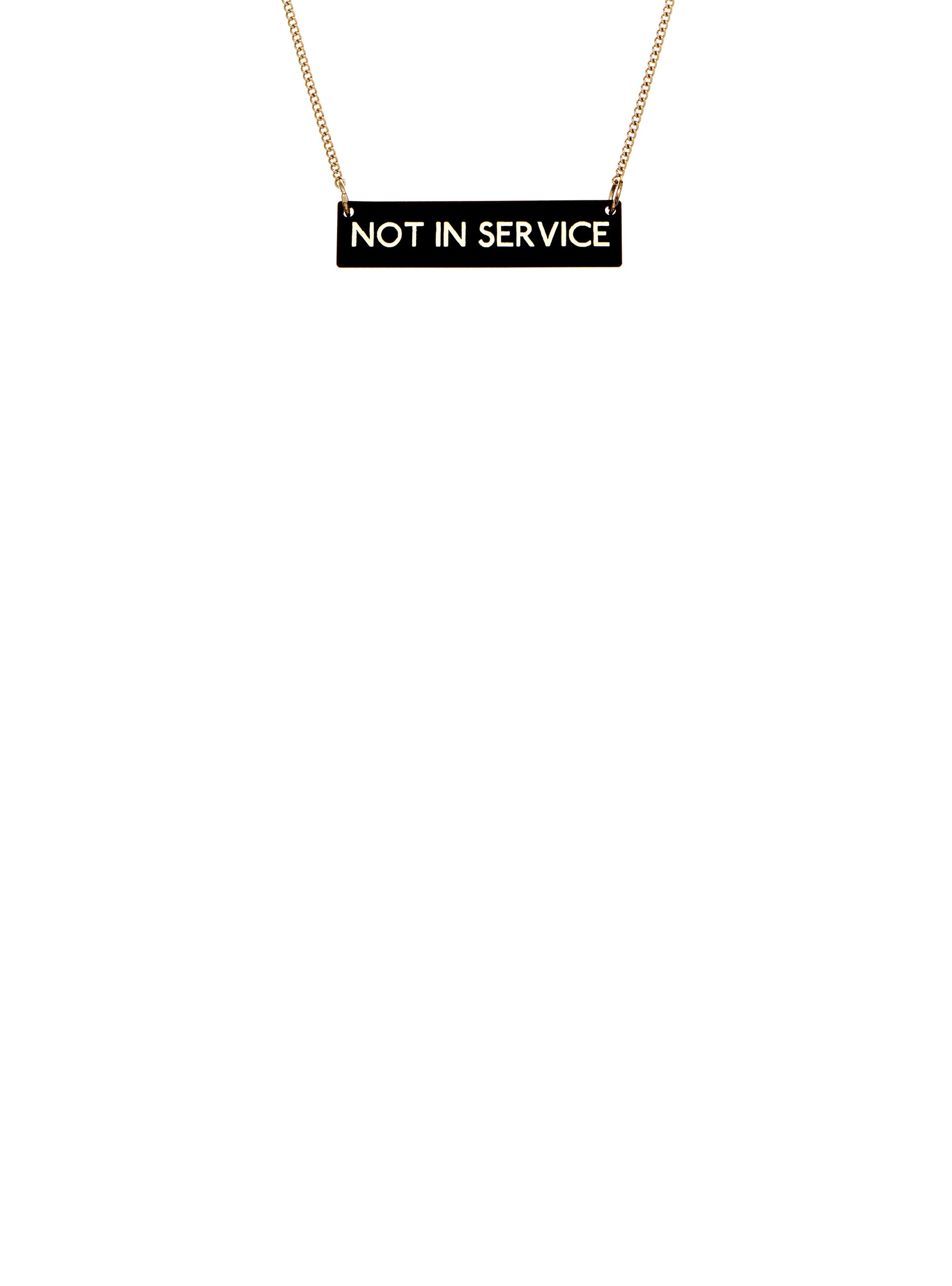 Not in Service Necklace