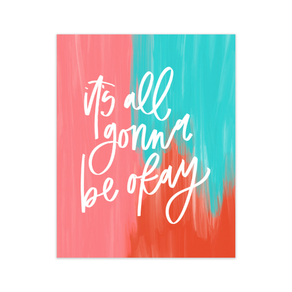 calligraphy handlettered oh joyful day art print home decor print it's all gonna be okay brushstroke print