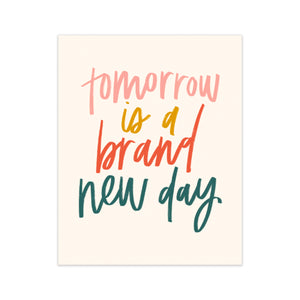 calligraphy handlettered oh joyful day art print home decor print tomorrow is a brand new day