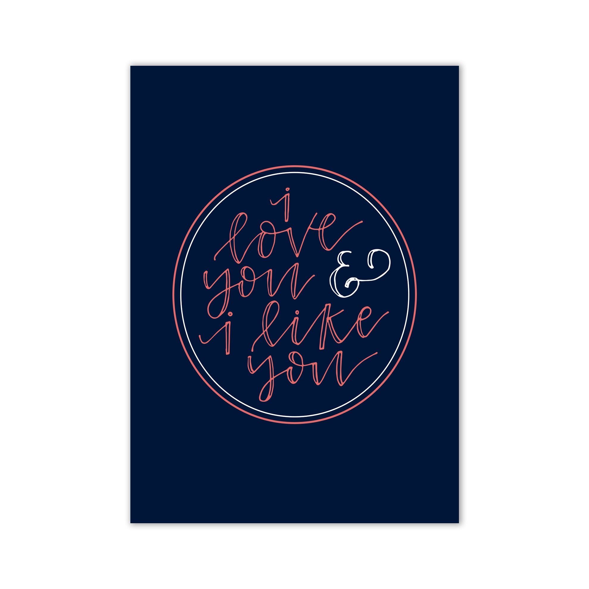 Love You and Like You Card