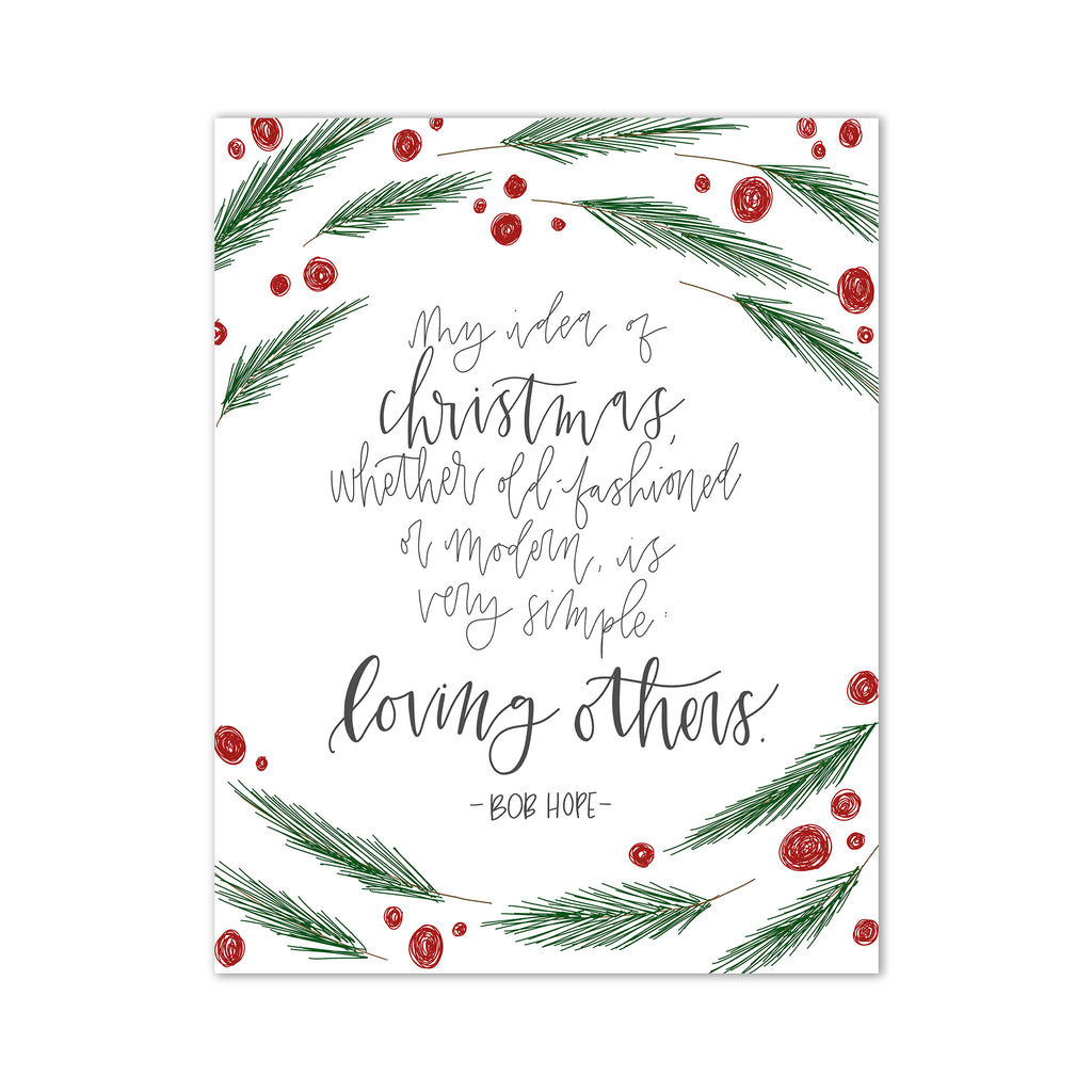 Christmas, Christmas print, Christmas art, Christmas decor, Christmas decoration, Pittsburgh art, Pittsburgh artist, Pittsburgh Christmas art, Oh Joyful Day, Oh Joyful Day Christmas, Handlettering, Handlettered art, Pittsburgh hand lettering, Christmas gift, Christmas gifts for her, gifts for her, inspiration quote print, inspirational Christmas print, whimsical Christmas print, Bob Hope, loving others