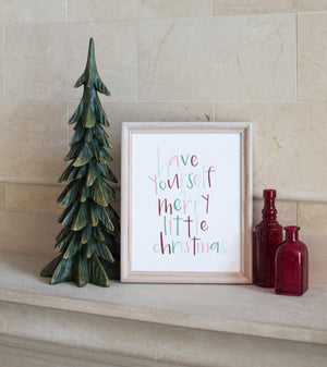 Have Yourself a Merry Little Christmas Print