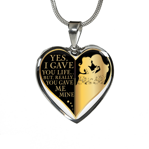 Yes I gave you life but you gave me mine mother to daughter-GranvilleDesigns
