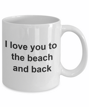 I love you to the beach and back lover-GranvilleDesigns