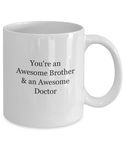 Awesome Brother Doctor Mug White Ceramic Gift-GranvilleDesigns