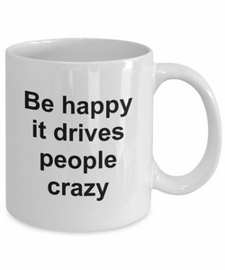 Be happy coffee mug-GranvilleDesigns