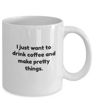 Artist Mug Make Pretty Things Crafter-GranvilleDesigns