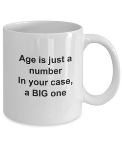 Age is just a number mug cup coffee-GranvilleDesigns