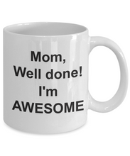 Coffee mugs funny mom well done im awesome mug-GranvilleDesigns