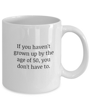 Birthday Mug 50 Not Grown Up-GranvilleDesigns