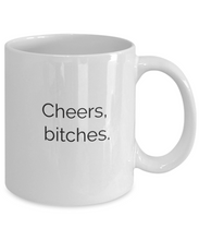 Cheers bitchs coffee mug-GranvilleDesigns