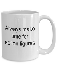 Always make time for action figures mug-GranvilleDesigns