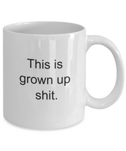 No more adulting: grown up shit-GranvilleDesigns