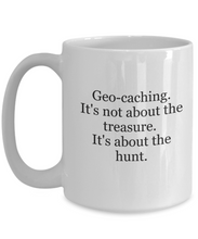 Geocaching Mug: About the Hunt-GranvilleDesigns