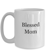 Blessed Mom coffee mug-GranvilleDesigns