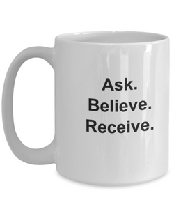 Ask believe receive decor mug-GranvilleDesigns