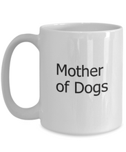 Mother of Dogs Mug-GranvilleDesigns