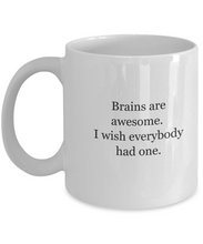 Brains Are Awesome Mug White Ceramic Funny Gift-GranvilleDesigns