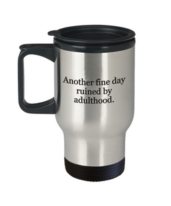 Adulthood sucks travel mug-GranvilleDesigns