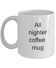 Coffee mug student: all nighter-GranvilleDesigns