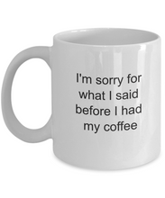 Sorry for what I said before coffee mug-GranvilleDesigns