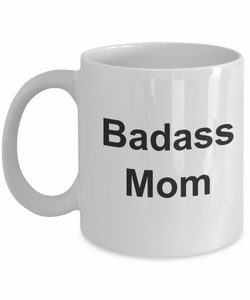 Badass mom gifts mug you are how to be a-GranvilleDesigns