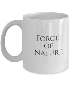 A force of nature mug-GranvilleDesigns
