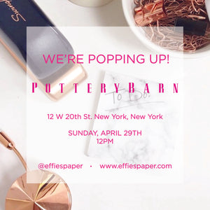 We're Popping Up at Pottery Barn!