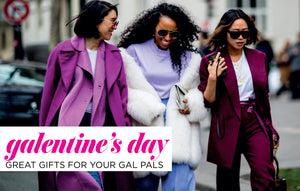 Galentine's Day 2019 Gift Guide Is here!
