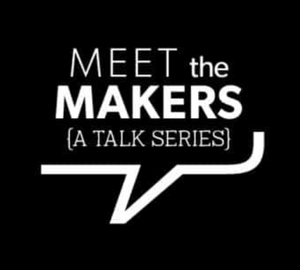 Meet the Makers: Make Sh**t Happen