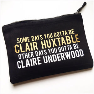Claire Underwood :: Makeup Bag,   - Effie's Paper