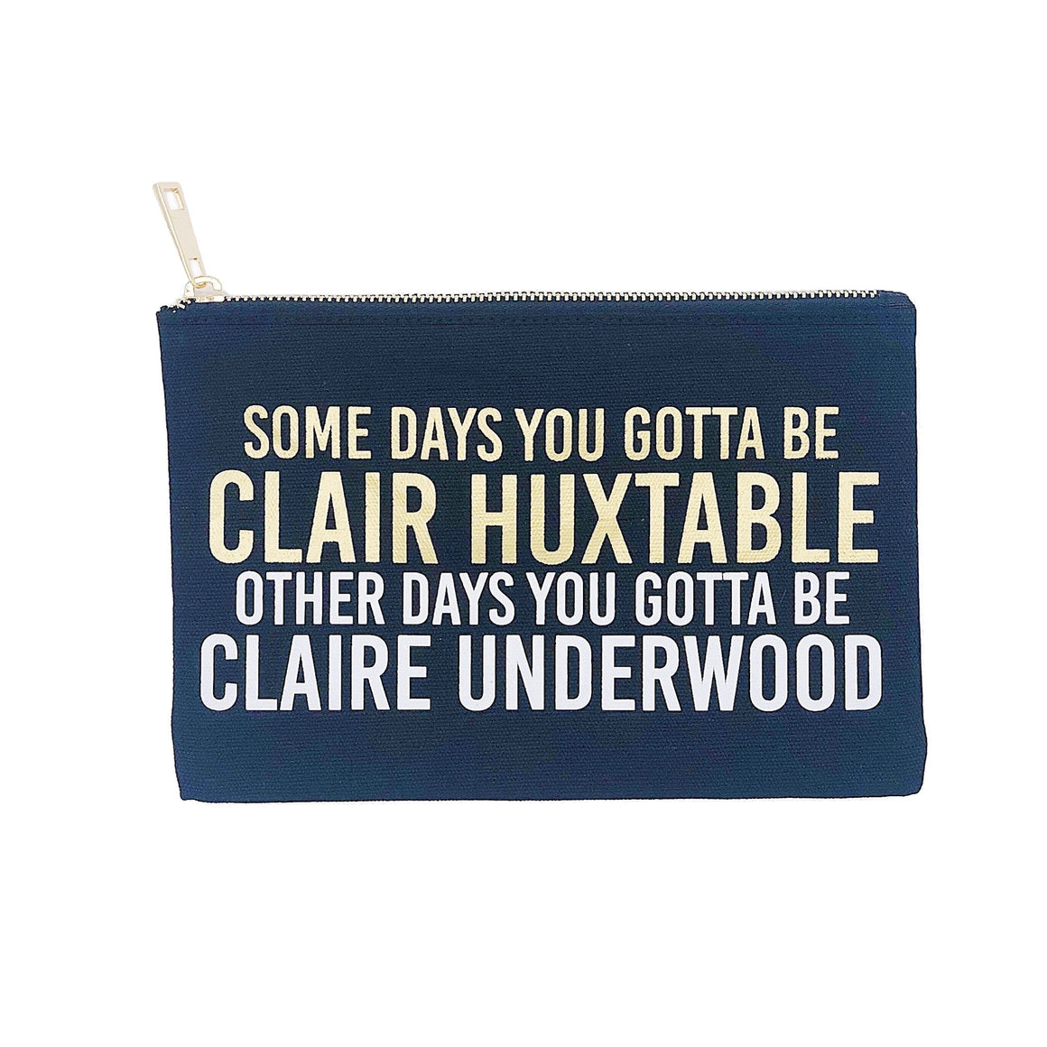 Clair Huxtable Claire Underwood canvas makeup bag