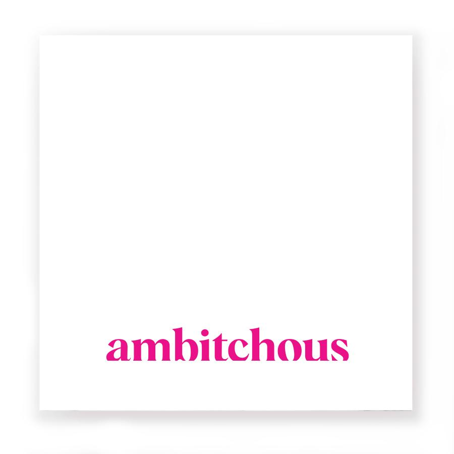 Ambitchous :: Post-It Notes