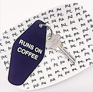 RUNS ON COFFEE :: Key Chain,   - Effie's Paper