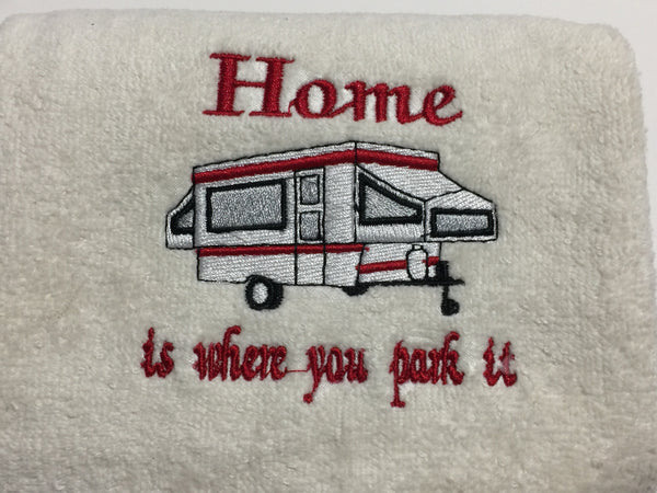 Embroidered 'Home is where you park it' POP-UP Camper Hand Towel