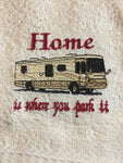 Embroidered 'Home is where you park it' CLASS A Motorhome Hand Towel