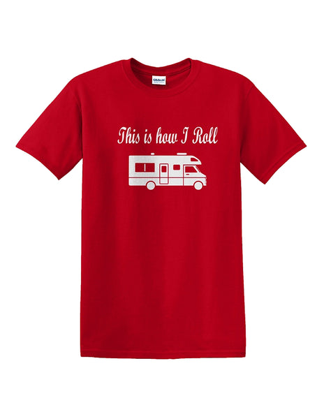 This is how I Roll CLASS C Motorhome T-Shirt