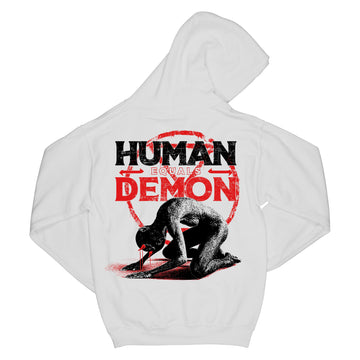 To The Grave - Human = Demon White Hoodie