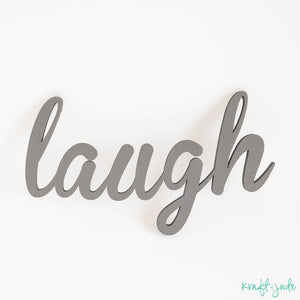 """laugh"" Wooden Prop Sign"