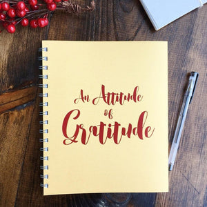 An Attitude of Gratitude Journal