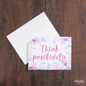 Think Positively Speciality Card