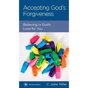 Accepting God's Forgiveness by C. John Miller