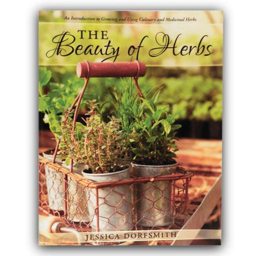 The Beauty of Herbs by Jessica Dorfsmith