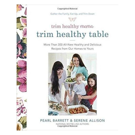 Trim Healthy Table Cookbook by Pearl Barret and Serene Allison, 560 pages