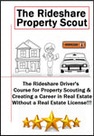 The Rideshare Driver's Course for Real Estate Scouting | Learn Step By Step How to Create a Career in Real Estate & Earn Real Money Without a Real Estate License!!!