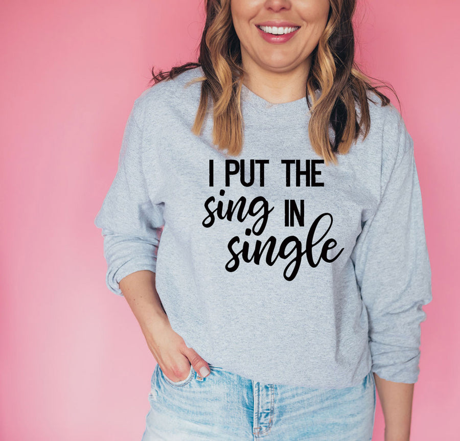 I Put The Sing In Single