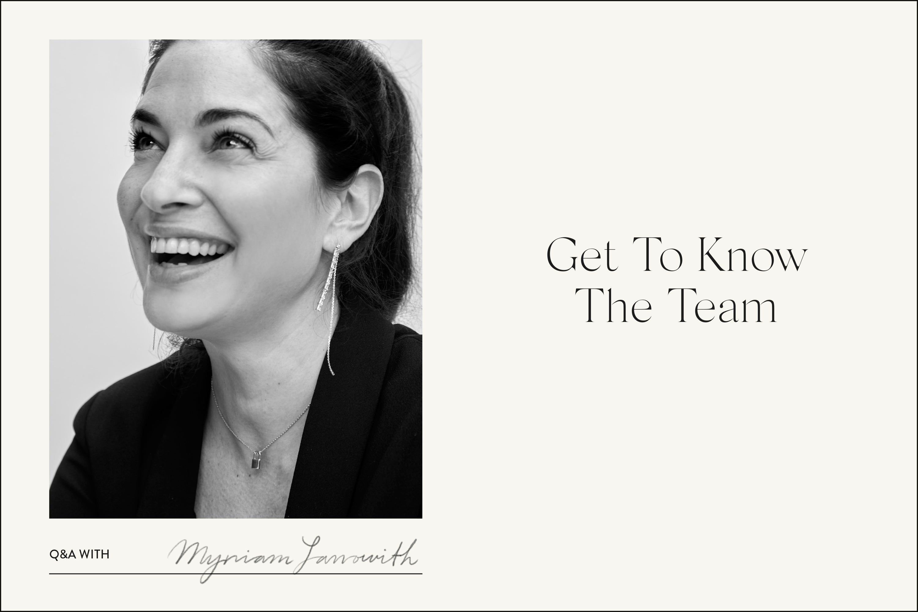 Get To Know the team! Q&A with Myriam Lanowith