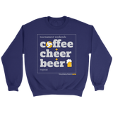 Crewneck Sweatshirt Unisex-Coffee Cheer Beer - Sports Parent Gear