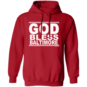#GodBlessBaltimore - Pullover Hoodie